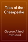Tales Of The Chesapeake