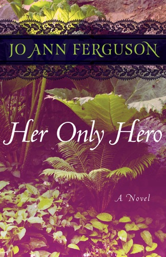 Jo Ann Ferguson - Her Only Hero