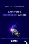 L'universo quantistico svelato