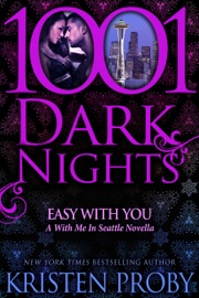 Easy With You: A With Me In Seattle Novella PDF Download