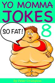 Yo Momma So Fat Jokes book