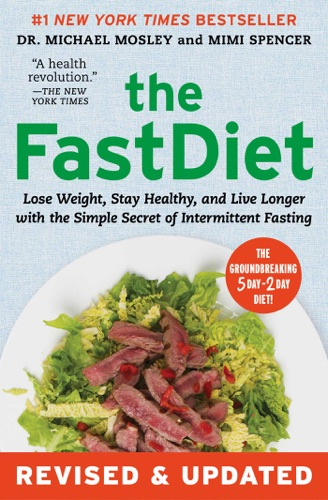 Michael Mosley & Mimi Spencer - The FastDiet - Revised & Updated