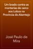 JosГ© Paulo de Mira - Um brado contra as monterias de cerco aos Lobos na Provincia do Alemtejo artwork