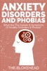 Anxiety Disorders And Phobias: What Are The Causes & Symptoms Of Anxiety Disorders & Phobia?