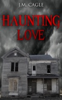Haunting Love Book One: House of Darkness