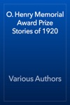 O Henry Memorial Award Prize Stories Of 1920