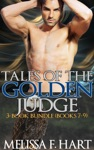 Tales Of The Golden Judge 3-Book Bundle - Books 7-9