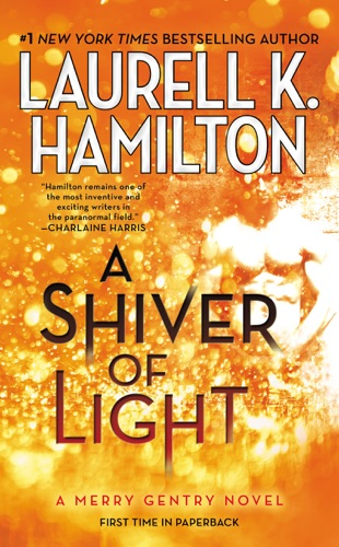 Laurell K. Hamilton - A Shiver of Light