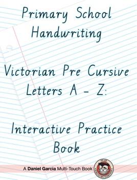 Primary School Handwriting Victorian Pre Cursive Letters A Z Interactive Practice Book En Apple Books
