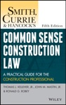 Smith Currie And Hancocks Common Sense Construction Law