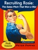 Recruiting Rosie: The Sales Pitch That Won a War