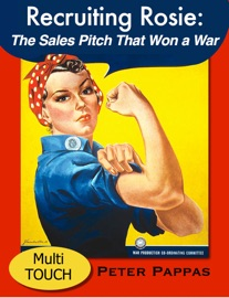 Recruiting Rosie The Sales Pitch That Won A War