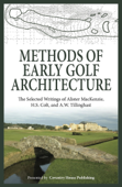 Methods of Early Golf Architecture