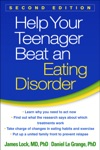 Help Your Teenager Beat An Eating Disorder Second Edition