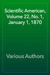 Scientific American Volume 22 No 1 January 1 1870