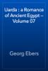 Georg Ebers - Uarda : a Romance of Ancient Egypt — Volume 07 artwork