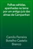 Camilo Ferreira Botelho Castelo Branco - Folhas cahidas, apanhadas na lama por um antigo juiz das almas de Campanhan artwork