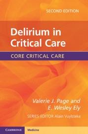 Delirium In Critical Care Second Edition