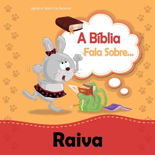 A Bíblia Fala Sobre Raiva