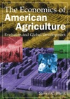 The Economics Of American Agriculture Evolution And Global Development