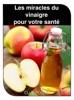 Les miracles du vinaigre pour votre santé