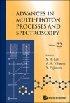 Advances In Multi-photon Processes And Spectroscopy Volume 22