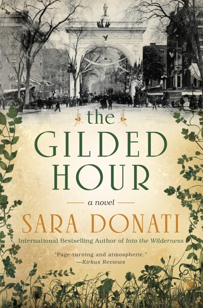 The Gilded Hour - Sara Donati book cover