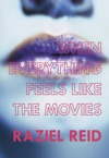 When Everything Feels Like The Movies Governor Generals Literary Award Winner Childrens Literature