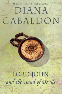 Diana Gabaldon - Lord John and the Hand of Devils book