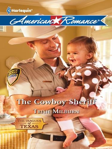 Trish Milburn - The Cowboy Sheriff