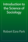 Introduction To The Science Of Sociology