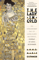 Anne-Marie O'Connor - The Lady in Gold artwork