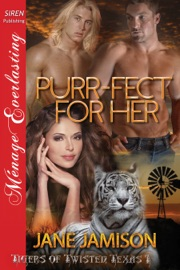 Purr Fect For Her Tigers Of Twisted Texas 1
