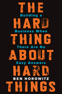 The Hard Thing About Hard Things ebook