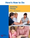 Heres How To Do Stuttering Therapy