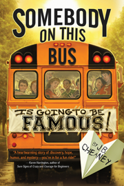 Somebody on This Bus Is Going to Be Famous book