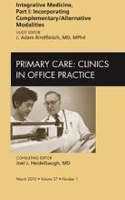 Integrative Medicine, Part I: Incorporating Complementary/Alternative Modalities