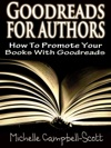Goodreads For Authors How To Promote Your Books With Goodreads