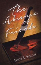 The Absence Of Friends