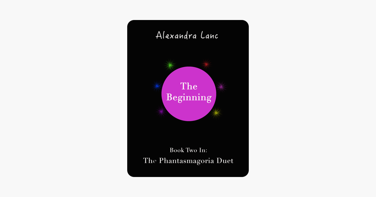 The Beginning (Phantasmagoria Duet #2)