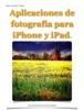 Aplicaciones de fotografía para iPhone y iPad