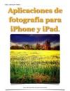 Aplicaciones De Fotografa Para IPhone Y IPad