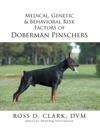 Medical Genetic  Behavioral  Risk Factors Of Doberman Pinschers