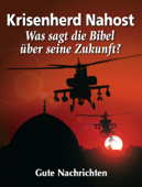 Krisenherd Nahost: Was sagt die Bibel über seine Zukunft?