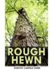 Rough-Hewn