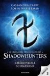 Le Cronache DellAccademia Shadowhunters - 2 LHerondale Scomparso