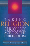 Taking Religion Seriously Across The Curriculum