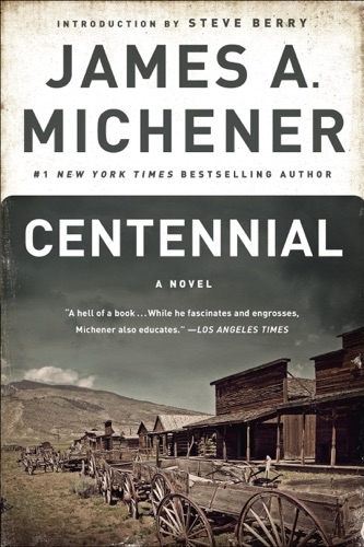 James A. Michener & Steve Berry - Centennial