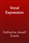 Vocal Expression