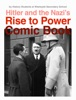 Hitler and the Nazi's Rise to Power Comic Book